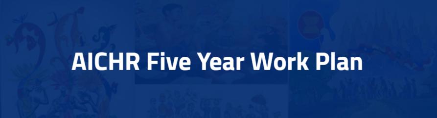 AICHR Five Year Work Plan